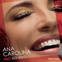 Ana Carolina – #AC Ao Vivo (Deluxe)