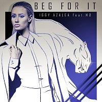 Iggy Azalea, MO – Beg For It [Remixes]