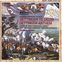 The English Concert, Simon Preston, The Choir Of Westminster Abbey, Trevor Pinnock – Handel: Dettingen Te Deum; Dettingen Anthem