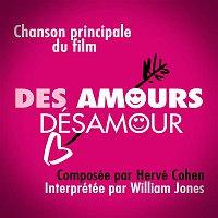 William Jones, Hervé Cohen – Des amours désamour (Original Motion Picture Soundtrack)