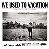 Přední strana obalu CD We Used To Vacation