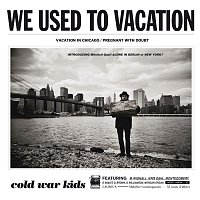We Used To Vacation