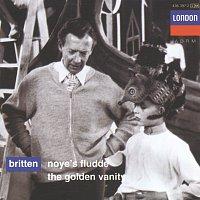 Owen Brannigan, Sheila Rex, English Opera Group Orchestra, Russell Burgess – Britten: Noye's Fludde; The Golden Vanity