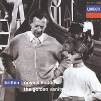 Owen Brannigan, Sheila Rex, English Opera Group Orchestra, Russell Burgess – Britten: Noye's Fludde; The Golden Vanity