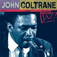 John Coltrane – John Coltrane: Ken Burns's Jazz