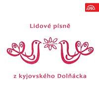Cimbálová muzika Josefa Varmuži ze Svatobořic - Mistřína – Lidové písně z kyjovského Dolňácka