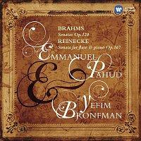Emmanuel Pahud, Yefim Bronfman – Brahms: Sonatas Op.120 & Reinecke: Sonata for flute & piano, Op.167