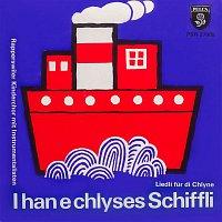Rapperswiler Kinderchor, Arthur Stricker – I han e chlyses Schiffli - Liedli fur die Chlyne