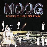 Dick Hyman – Moog: The Electric Eclectics Of Dick Hyman