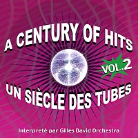 A Century Of Hits - Un siecle des tubes - Vol. 2