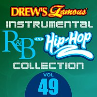 The Hit Crew – Drew's Famous Instrumental R&B And Hip-Hop Collection [Vol. 49]