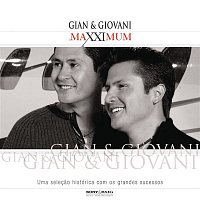 Gian, Giovani – Maxximum - Gian & Giovani
