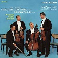 Juilliard String Quartet – Berg: Lyric Suite - Webern: 5 Movements for String Quartet, Op. 5 & 6 Bagatelles for String Quartet, Op. 9