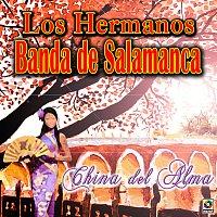 Los Hermanos Banda De Salamanca – China del Alma