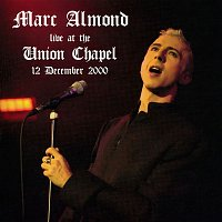 Marc Almond – Live At The Union Chapel, 2000
