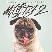 Social Club Misfits – Misfits 2