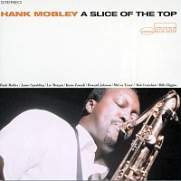 Hank Mobley – A Slice Of The Top