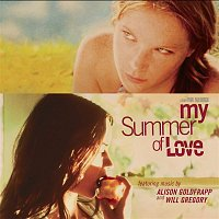 Various  Artists – My Summer Of Love (Original Soundtrack)