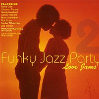 Various Artists.. – Funky Jazz Party 2 Love Songs
