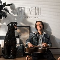 Andreas Moe – Calling Out