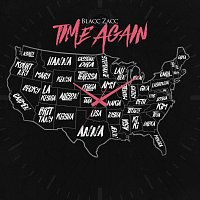 Blacc Zacc – Time Again