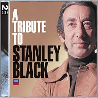 Stanley Black – A Tribute To Stanley Black