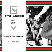Giorgos Mazonakis, SNIK – To Gucci Forema