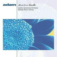 Michael Tilson Thomas – Adam: Giselle