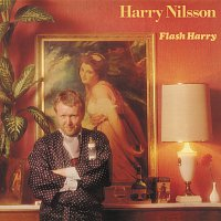 Harry Nilsson – Flash Harry
