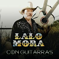 Lalo Mora – Con Guitarras