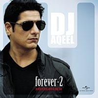 DJ Aqeel – Forever - 2