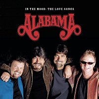 Alabama – In The Mood - The Love Songs