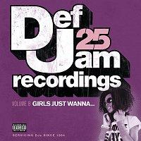 Def Jam 25, Vol. 8: Girls Just Wanna [Explicit Version]
