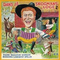 Thore Skogman, Broderna Lindqvist – Dans pa Skogmans loge 2