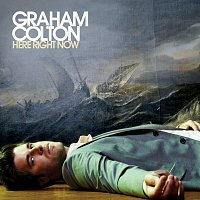 Graham Colton – Here Right Now