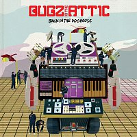 Bugz in the Attic – Back In The Dog House
