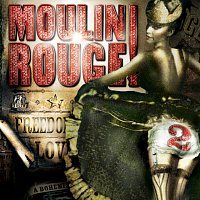 Různí interpreti – Moulin Rouge 2