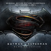 Hans Zimmer, Junkie XL – Batman v Superman: Dawn of Justice (Original Motion Picture Soundtrack)