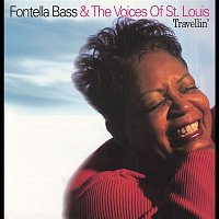 Fontella Bass & The Voices of St. Louis – Travellin'