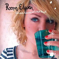 Room Eleven – Six White Russians And A Pink Pussycat
