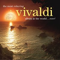 Různí interpreti – The Most Relaxing Vivaldi Album In The World... Ever!
