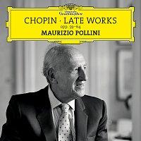 Maurizio Pollini – Chopin: Late Works, Opp. 59-64