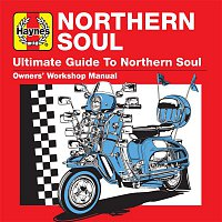 Artistics – Haynes Ultimate Guide to Northern Soul