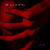 Orbbiss – Aphrodite's trance