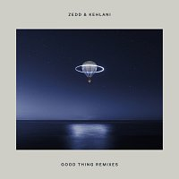 Zedd, Kehlani – Good Thing [Remixes]