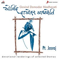 Pt Jasraj – Govind Damodar Madhaveti