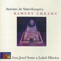 Lukáš Hlavica, Josef Somr – Saint-Exupéry: Kameny chrámu