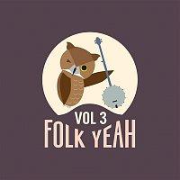 Current Swell – Folk Yeah! Vol. 3
