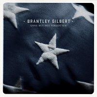 Brantley Gilbert – Gone But Not Forgotten