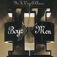 Boyz II Men – II - Yo Te Voy A Amar